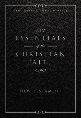 niv essentials of the christian faith new testament
